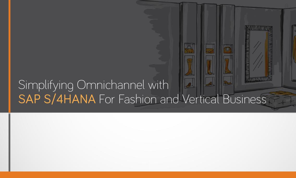 SAP S4HANA Fashion and Vertical Business | S/4HANA for